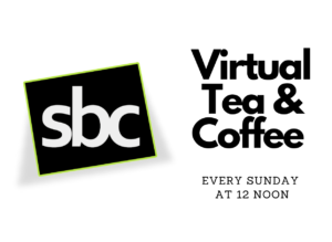 SBC Virtual Tea & Coffee @ Zoom Video Conference